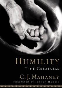 humility - cj mahaney